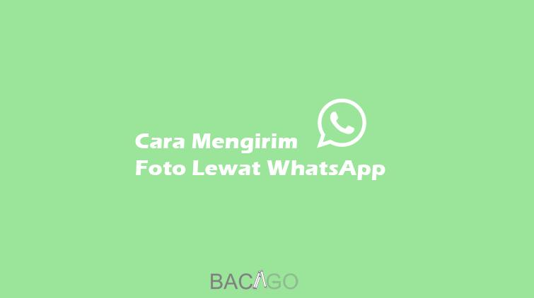 cara mengirim foto lewat whatsapp