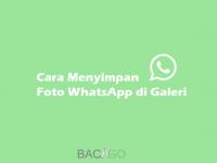 Cara Menyimpan Foto WhatsApp